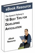 18 Best Tips for Developing Articulation